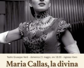 Locandina spettacolo Maria Callas La Divina al Teatro Verdi di Busseto (Parma)