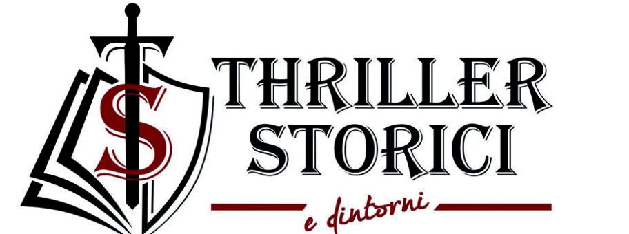 Thriller storici e dintorni